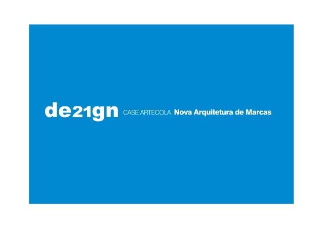 """Problema Desde sua fundação, em 1945, """"Artecola"""" era a nomenclatura usada para cumprir duas missões complementares, mas di..."""