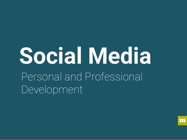 m Social Media Personal and Professional Development