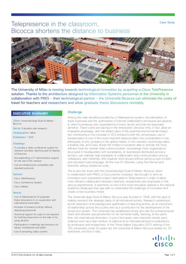 Telepresence in the classroom, Bicocca shortens the distance to business  Case Study  The University of Milan is moving to...