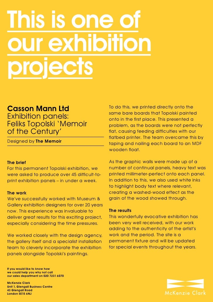 This is one of our exhibition projects Casson Mann Ltd                                    To do this, we printed directly ...