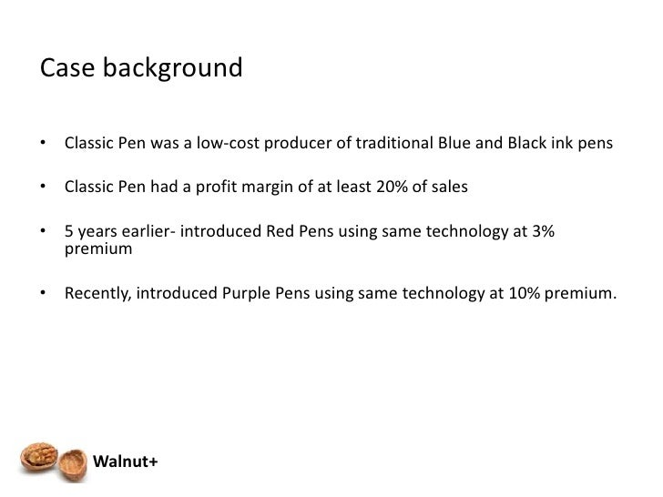 classic pen company case The classic pen company a case analysis the classic pen company ± a case for activity based costing introduction: low-cost producer of traditional blue and black ink pens profit margins of over 20% of sales 5 years earlier.