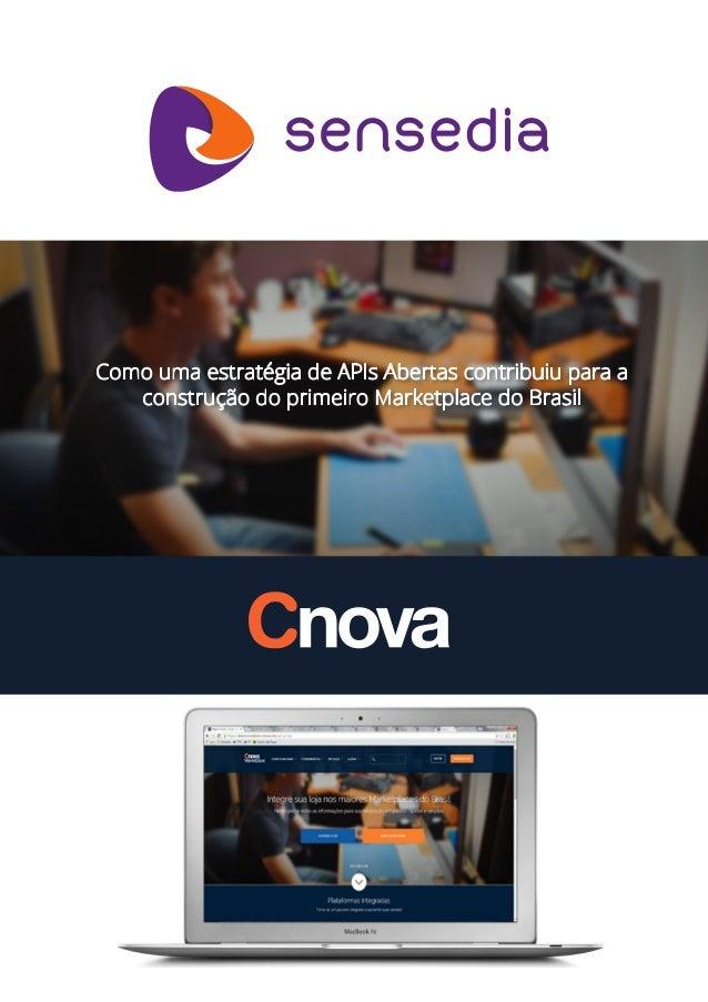 Como uma estratégia de APIs Abertas contribuiu para a construção do primeiro Marketplace do Brasil