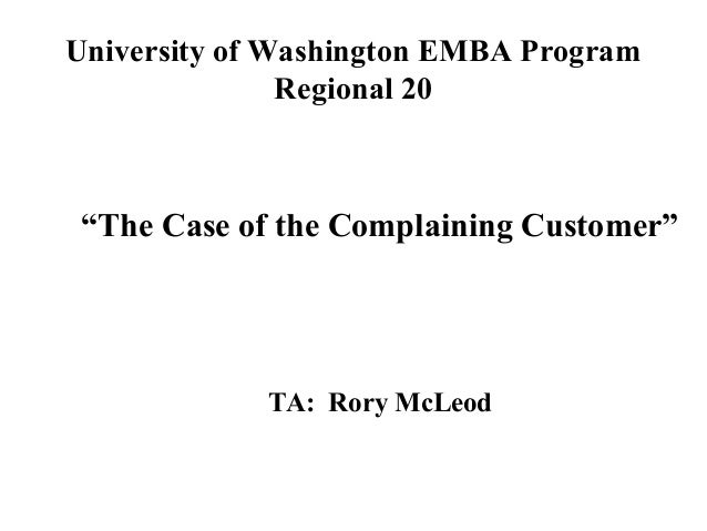 the complaining customer case study Read answering the customer's complaint:a case study, cornell hotel and restaurant administration quarterly on deepdyve, the largest online rental service for scholarly research with thousands of academic publications available at your fingertips.