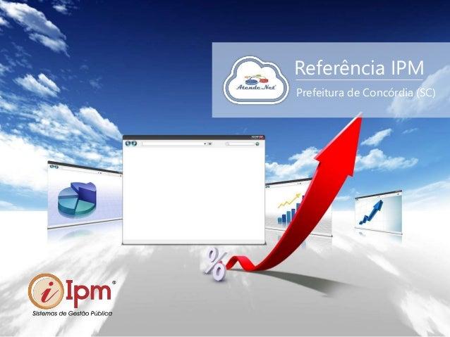 Referência IPM Prefeitura de Concórdia (SC)