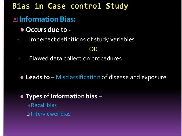 types of information bias Answer to question 1 1 name four types of information bias name at least one way in which each type of bias can be prevented or minimized question 2 1 a.