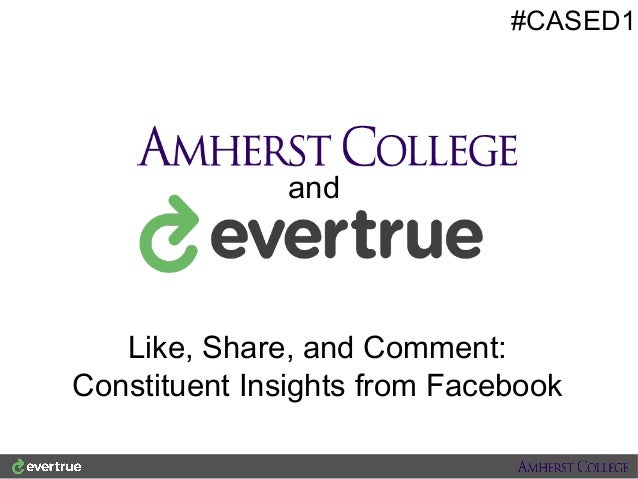 #CASED1  and  Like, Share, and Comment: Constituent Insights from Facebook