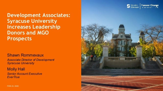 Development Associates: Syracuse University Increases Leadership Donors and MGO Prospects Molly Hall Senior Account Execut...