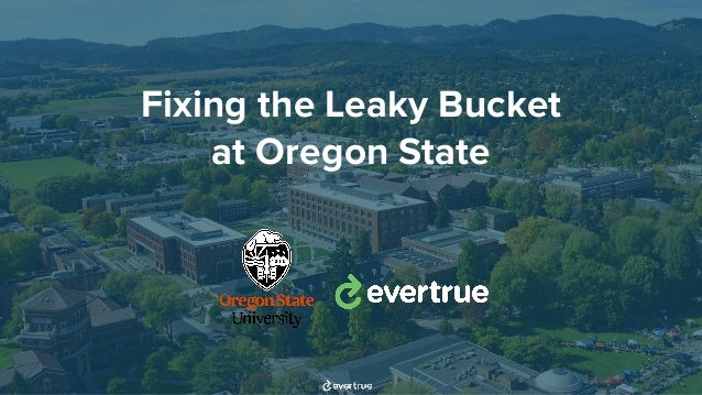 Fixing the Leaky Bucket at Oregon State