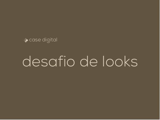 case digital desafio de looks