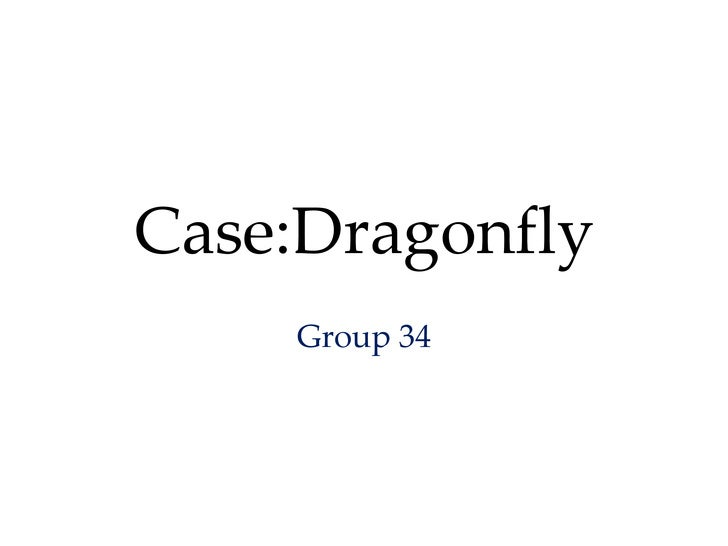 Case:Dragonfly Group 34