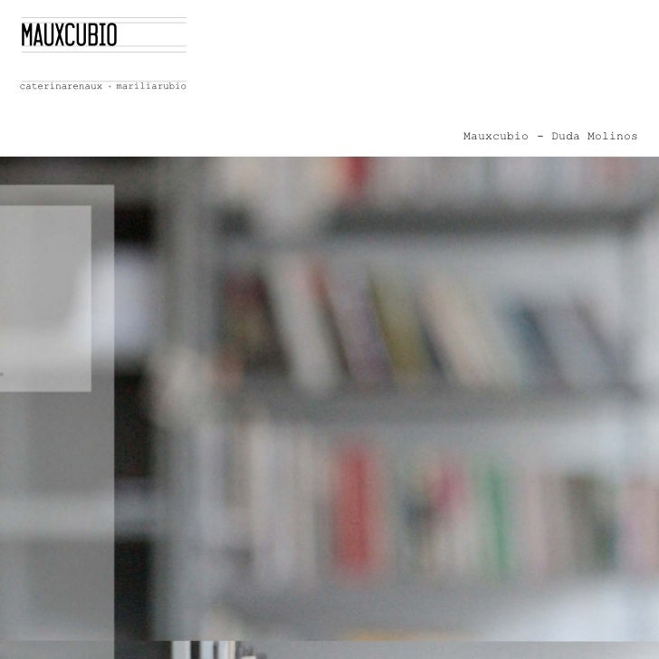Mauxcubio - Duda Molinos