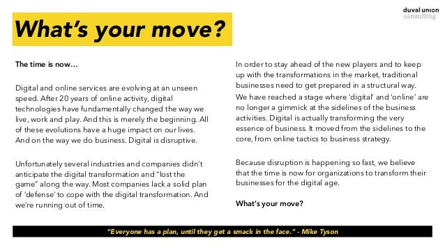 What's your move? The time is now… Digital and online services are evolving at an unseen speed. After 20 years of online a...