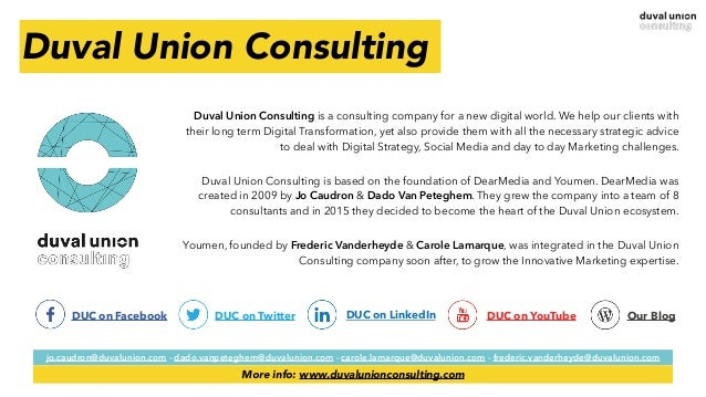 Duval Union Consulting Duval Union Consulting is a consulting company for a new digital world. We help our clients with th...