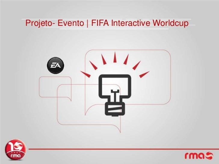 Projeto- Evento | FIFA Interactive Worldcup<br />
