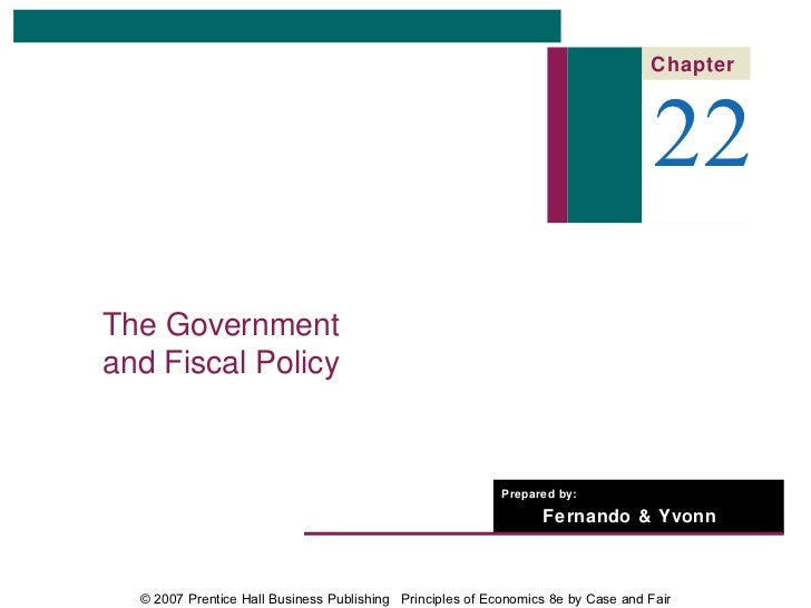 Chapter                                                                                   22The Governmentand Fiscal Polic...