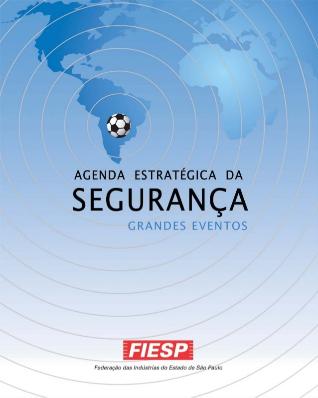 ApresentaçãoA indústria no planejamento estratégicopara a Copa do Mundo de 2014A realização da Copa do Mundo no Brasil em ...