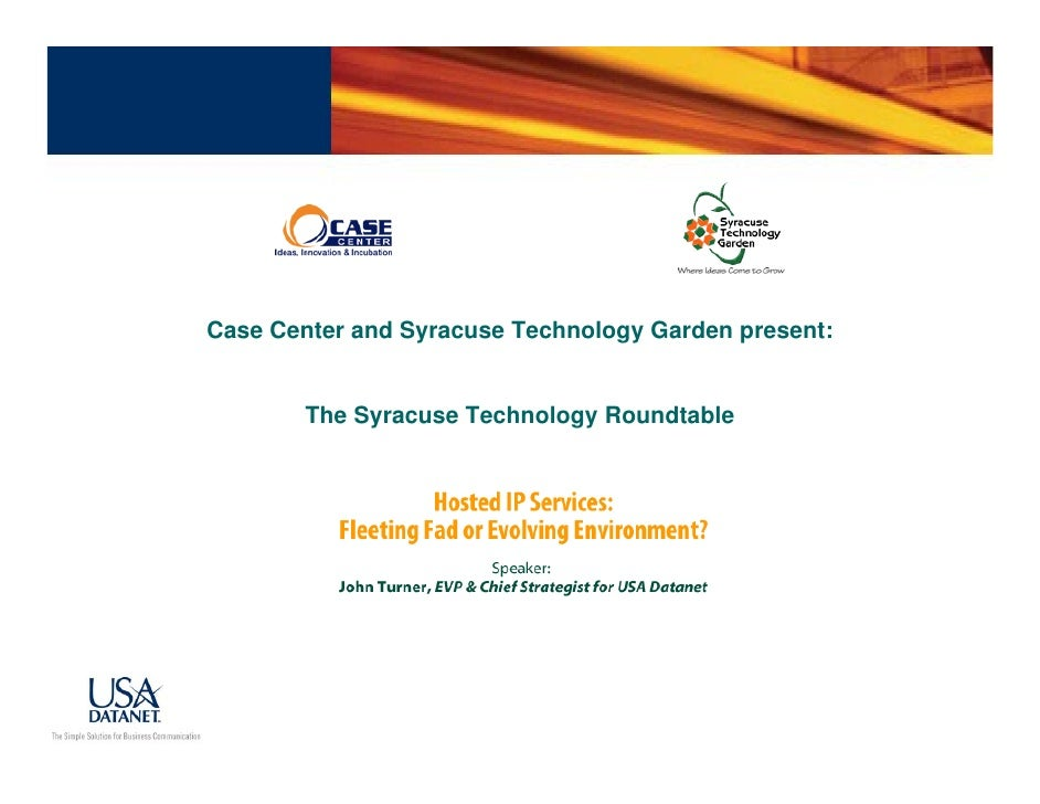 Case Center and Syracuse Technology Garden present:           The Syracuse Technology Roundtable