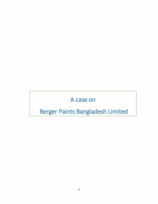 berger paints bangladesh limited Berger paints bangladesh limited 580,909 likes 17,471 talking about this berger paints manufactures world class paints for all kinds of substrates.