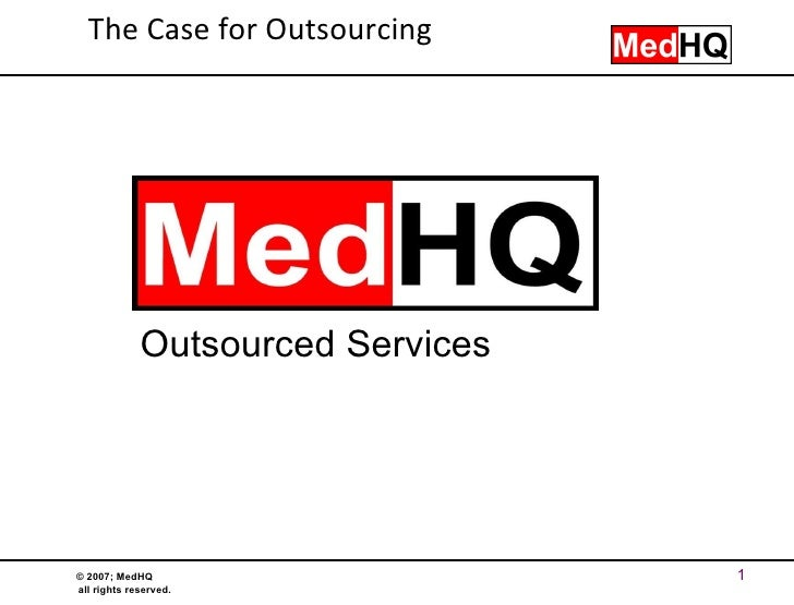 Outsourced Services The Case for Outsourcing