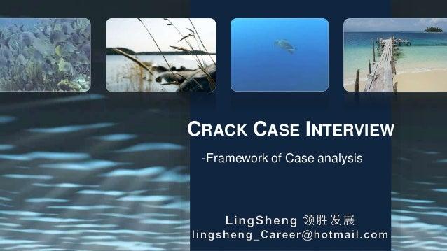 CRACK CASE INTERVIEW -Framework of Case analysis