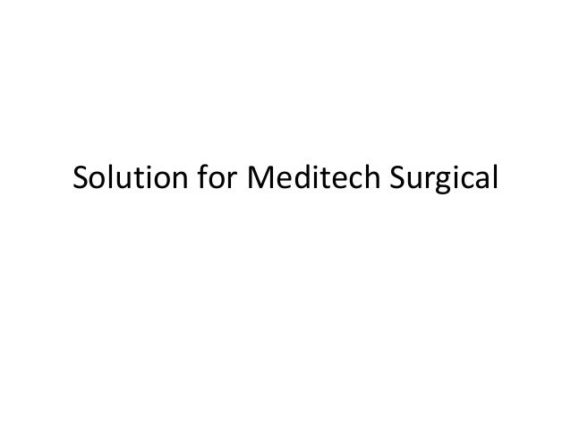 case study meditech surgical Learn how fresno surgical hospital saves $55,000 a year by automating invoice processing with laserfiche enterprise content management  case studies customer.