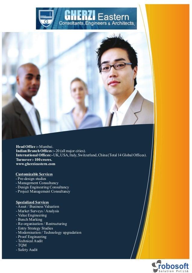 HeadOffice:-Mumbai.Indian BranchOffices:-20(allmajorcities).International Offices:-UK, USA, Italy,Switzerland,China(Total1...