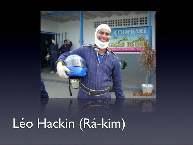 Léo Hackin (Rá-kim)