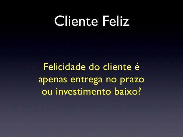 Cliente Feliz Feedback e atenção constante