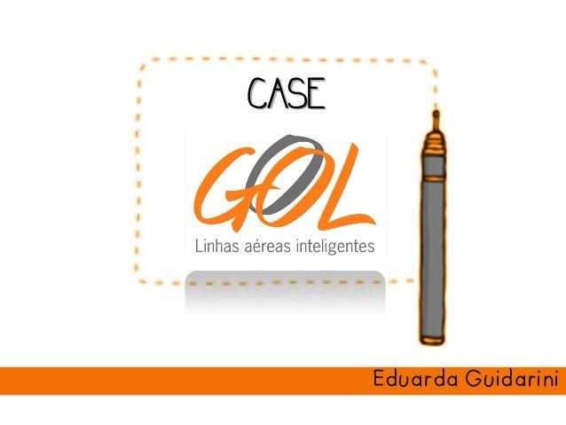 CASE CASE Eduarda Guidarini