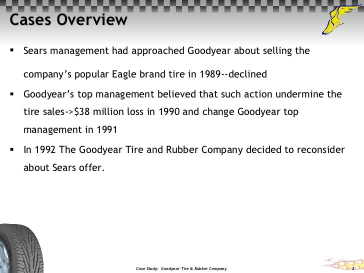 Goodyear Tire and Rubber Company Case Study