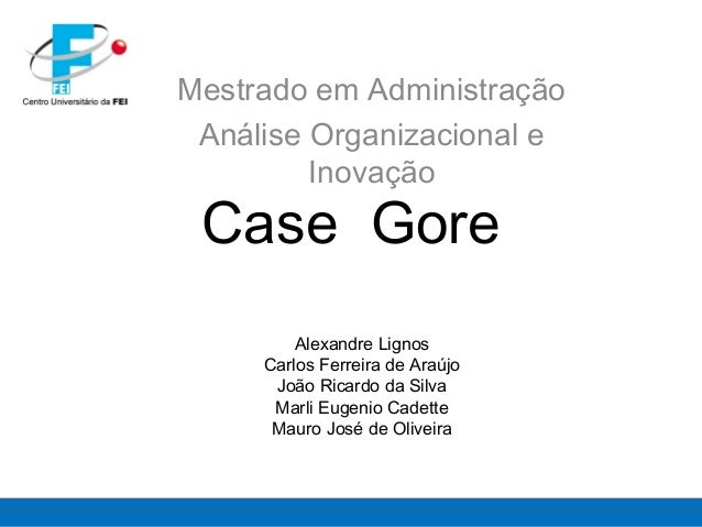 caso gore Gore & associates, inc instructions integrative case analysis assignment i: please place in the dropbox read the integrative case 10: w l gore & associates, inc starting on page 563 in your text after reading the case study answer the following questions.