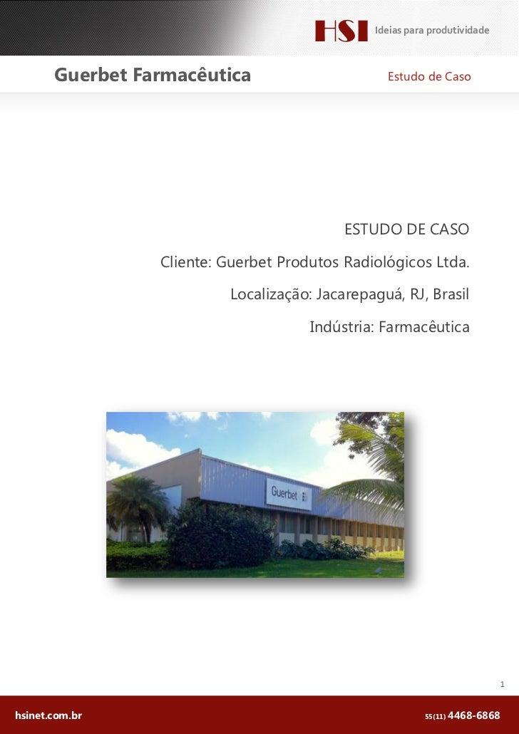 HSI      Ideias para produtividade       Guerbet Farmacêutica                      Estudo de Caso                         ...