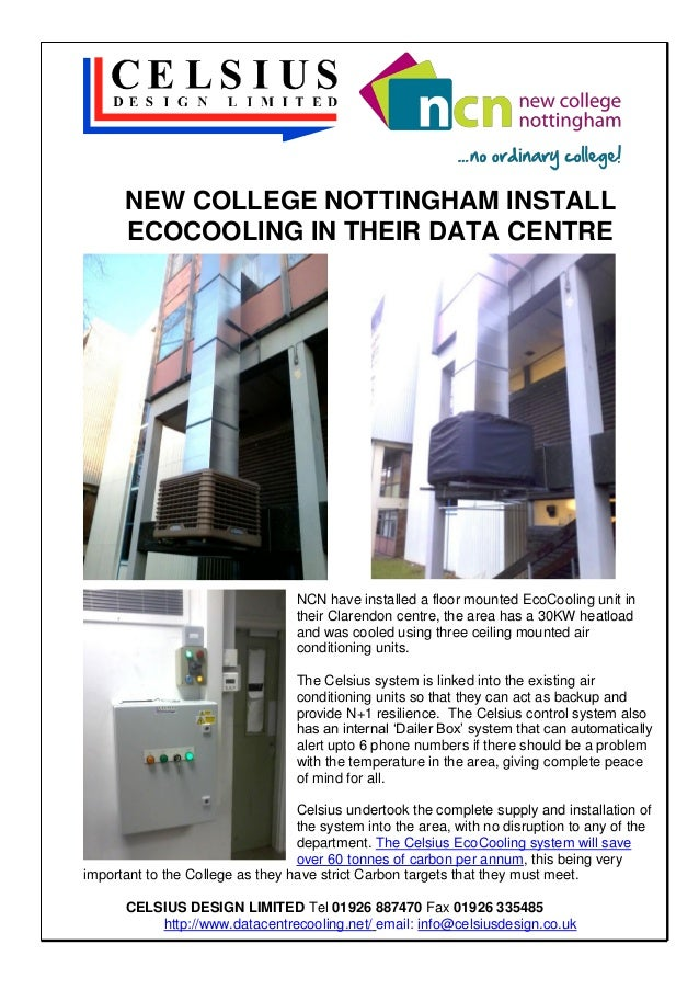 NEW COLLEGE NOTTINGHAM INSTALL ECOCOOLING IN THEIR DATA CENTRE  NCN have installed a floor mounted EcoCooling unit in thei...