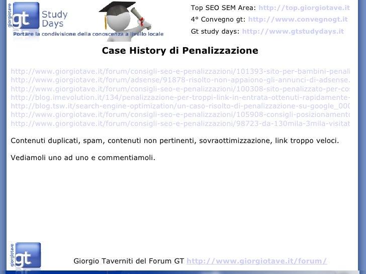 Case History di Penalizzazione http://www.giorgiotave.it/forum/consigli-seo-e-penalizzazioni/101393-sito-per-bambini-penal...