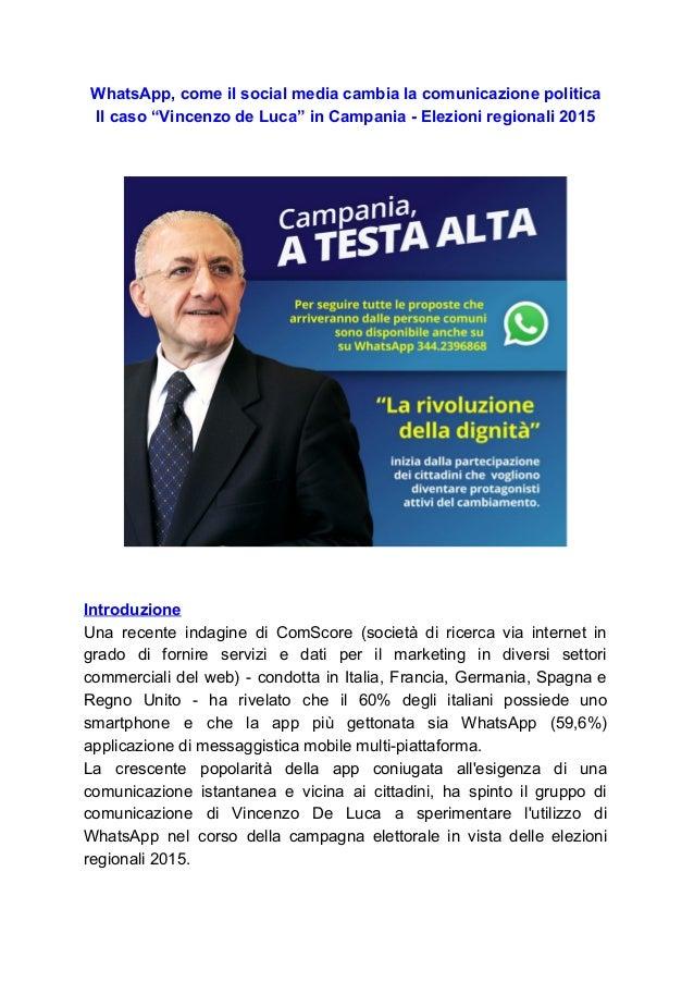 """WhatsApp,comeilsocialmediacambialacomunicazionepolitica Ilcaso""""VincenzodeLuca""""inCampaniaElezioniregion..."""