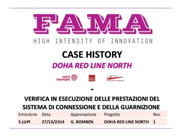 CASE HISTORY DOHA RED LINE NORTH - VERIFICA IN ESECUZIONE DELLE PRESTAZIONI DEL SISTEMA DI CONNESSIONE E DELLA GUARNIZIONE...