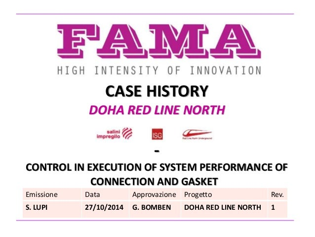 CASE HISTORY DOHA RED LINE NORTH - CONTROL IN EXECUTION OF SYSTEM PERFORMANCE OF CONNECTION AND GASKET Emissione Data Appr...