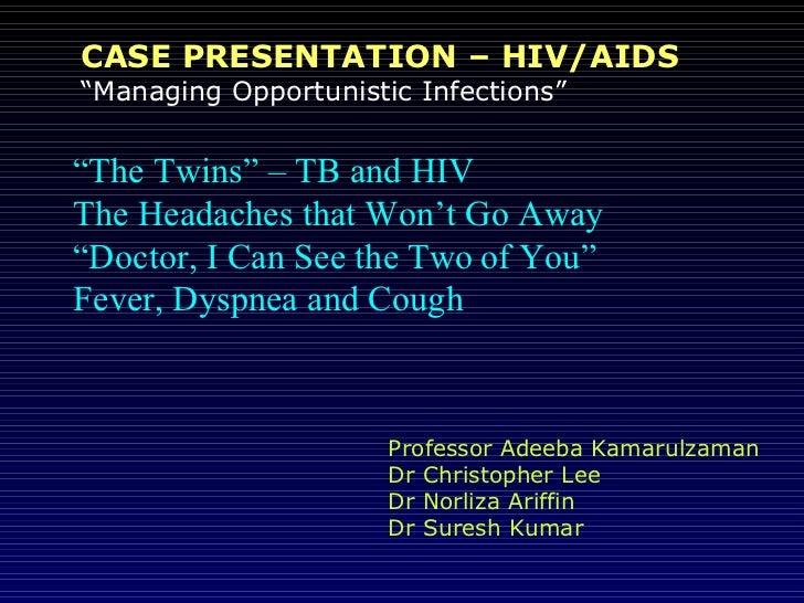 Case history id forum tb & hiv Slide 2