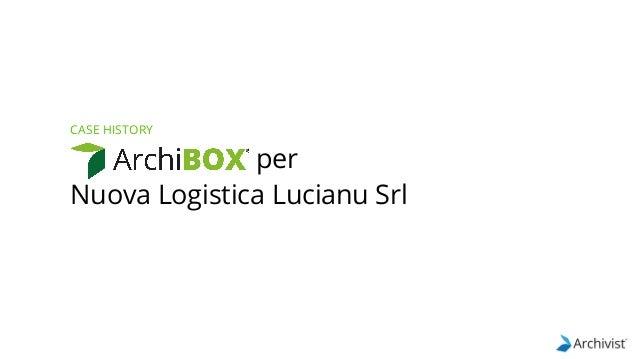 per Nuova Logistica Lucianu Srl CASE HISTORY