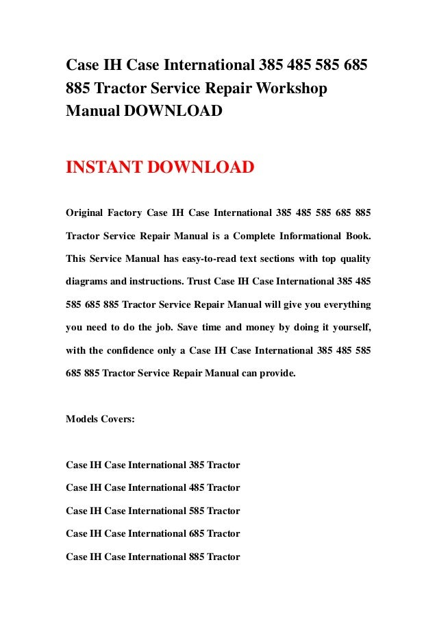 Case IH Case International 385 485 585 685 885 Tractor Service Repair…