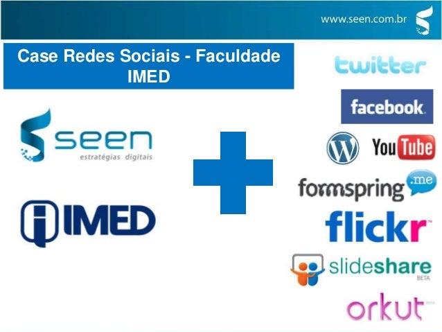 Case Redes Sociais - Faculdade IMED Parte 1