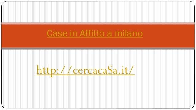 Case in affitto a milano for Case a milano