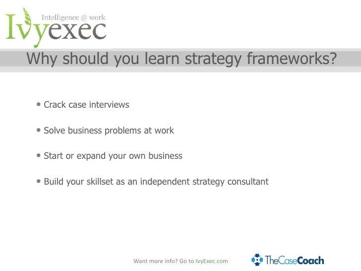 Case Interviews, Killer Frameworks - Nevin Kamath and Ivy Exec