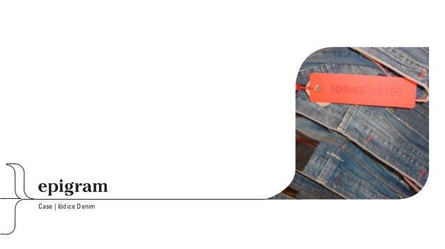 Case | Iódice Denim      © 2013