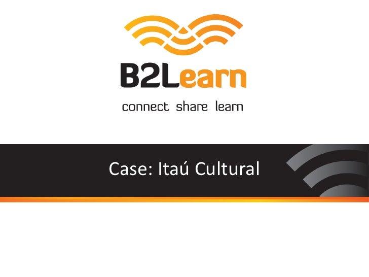 Case: Itaú Cultural