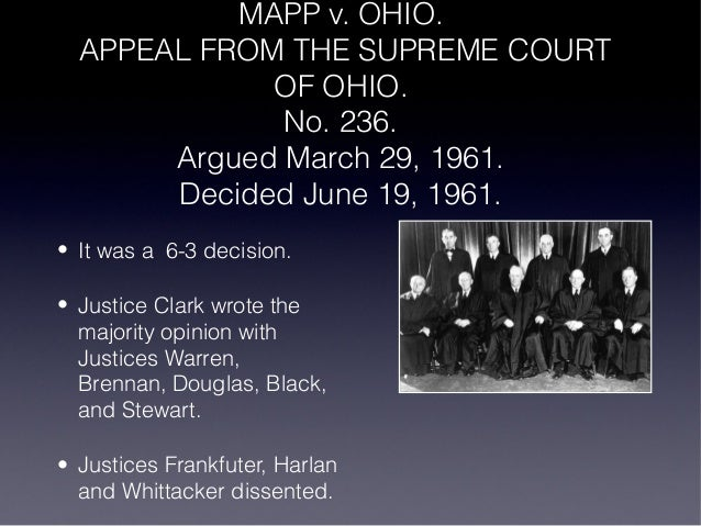 mapp vs ohio court case View this case and other resources at: mapp v ohio search shall be inadmissible in state court proceedings.