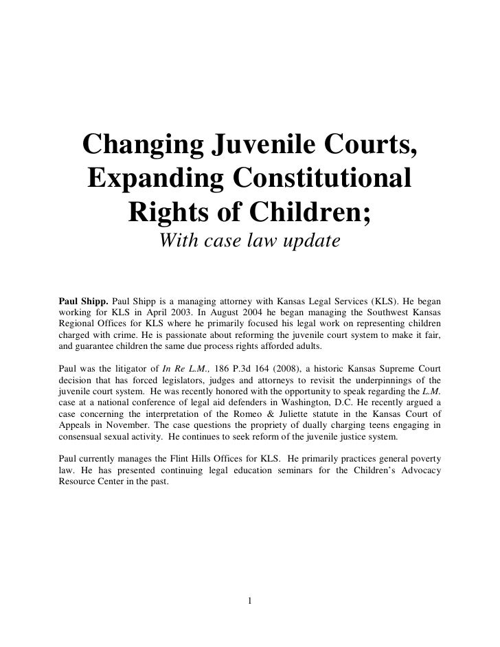 Changing Juvenile Courts,      Expanding Constitutional         Rights of Children;                         With case law ...