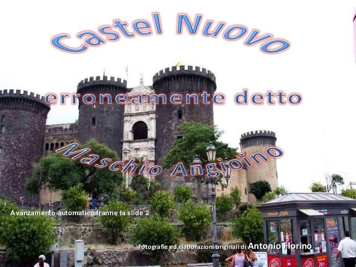 Avanzamento automatico tranne la slide 2 Fotografie ed elaborazioni originali di  Antonio Florino