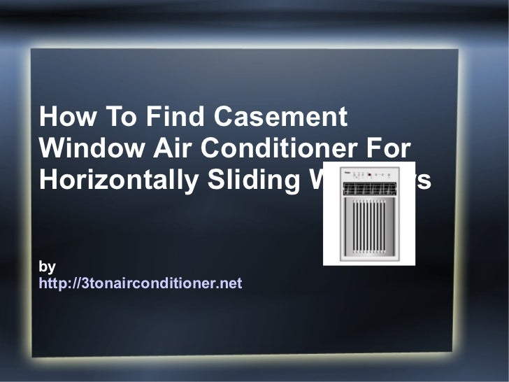 how to find air conditioner sliding
