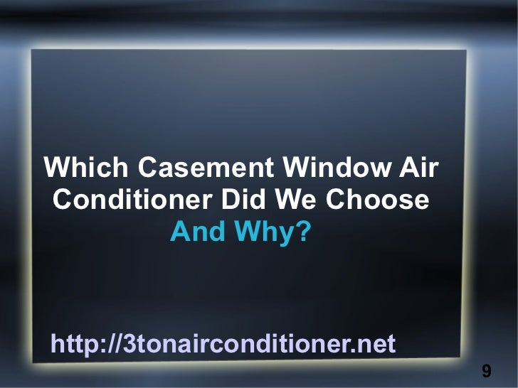 Casement Window Air Conditioner